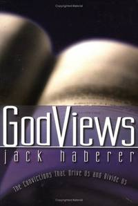 GodViews: The Convictions That Drive Us and Divide Us