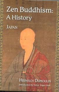 Zen Buddhism: A History (Japan) (Treasures of the World's Religions) (Volume 2)
