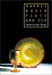 Basket Basin Plate And Cup: Vessels in the Liturgy
