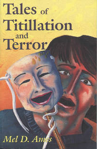 Tales of Titilation and Terror