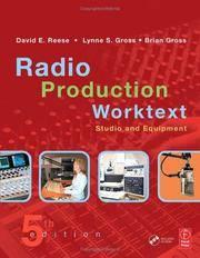RADIO PRODUCTION WORKTEXT: STUDIO AND EQUIPMENT