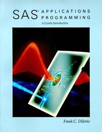 SAS Applications Programming A Gentle Introduction
