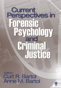 Current Perspectives In Forensic Psychology And Criminal Justice (Pb 2005)