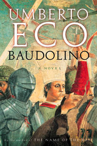 Baudolino by Umberto Eco - [ Edition: First ] - from BookHolders (SKU: 6329822)