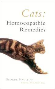 Cats: Homoeopathic Remedies by  George MacLeod - Paperback - 2004 - from Noosa Book Shop (SKU: ABE-1587002704664)