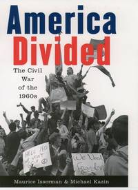 America Divided : The Civil War of the 1960's