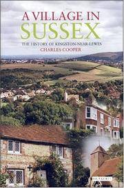 A Village in Sussex: The History of Kingston-Near-Lewes by Charles Cooper - Hardcover - 2006-04-18 - from Ergodebooks (SKU: DADAX1845111907)