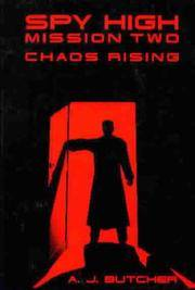 Chaos Rising (Spy High, Mission Two)