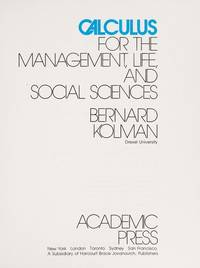 CALCULUS FOR THE MANAGEMENT, LIFE, AND SOCIAL SCIENCES