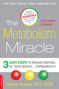 The Metabolism Miracle, Revised Edition: 3 Easy Steps to Regain Control of Your Weight . . . Permanently by Diane Kress - Paperback - 2nd Edition - 2016 - from Carly Wall, StoneyPine Books and Biblio.co.uk