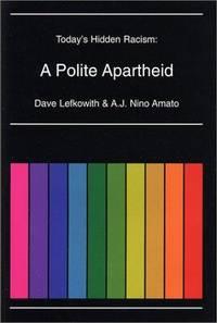 Today's Hidden Racism: A Polite Apartheid