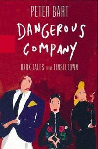 Dangerous Company: Dark Tales from Tinseltown