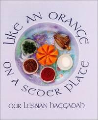 Like an Orange on a Seder Plate