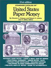 Standard Catalog of United States Paper Money, 21st Edition
