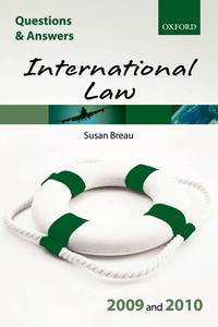Q & A International Law 2009 and 2010 (Blackstone's Law Questions and Answers)