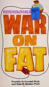 Psychological War on Fat