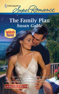 The Family Plan ( Harlequin Larger Print Superromance #1645 ) by  Susan Gable - Paperback - 7/13/2010 - from BayShore Books LLC (SKU: 0373783906)