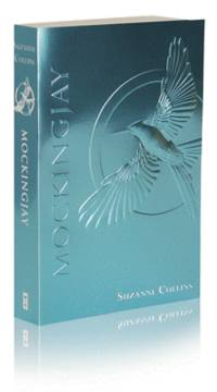 image of Mockingjay (The Final Book of The Hunger Games): Foil Edition