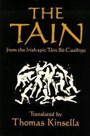 The Tain: from the Irish Epic Tain Bo Cuailnge