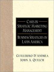 Cases in Strategic Marketing Management: Business Strategies in Latin America (Cases in Strategic...
