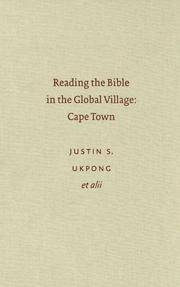 READING THE BIBLE IN THE GLOBAL VILLAGE: CAPE TOWN (GLOBAL PERSPECTIVES ON BIBLICAL SCHOLARSHIP)...