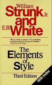 The Elements of Style, Third Edition by  E. B. White William Strunk Jr. - from Better World Books  and Biblio.co.uk