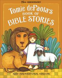 Tomie Depaola\'s Book Of Bible Stories