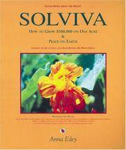 Solviva: How to Grow $500,000 on One Acre & Peace on Earth