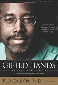 Gifted Hands 20th Anniversary Edition: The Ben Carson Story by Carson  M.D., Ben; Murphey, Cecil [Contributor] - 2011-03-27