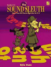 THE SOUND SLEUTH More Than 80 Phonics Activities for K-2 Grades
