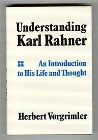 An introduction to his life and thought Vorgrimler, Herbert