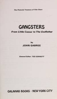 Gangsters from Little Caesar to the Godfather