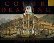 image of Color Drawing: Design Drawing Skills And Techniques for Architects, Landscape Architects, And Interior Designers