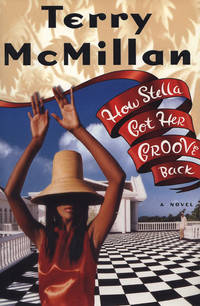 How Stella Got Her Groove Back by  Terry McMillan - 1stEd - from ShambroLa Books and Biblio.com