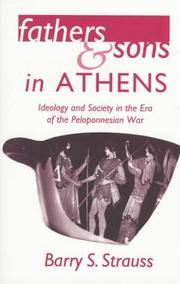 Fathers and Sons in Athens: Ideology and Society in the Era of the Peloponnesian War.