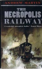 Necropolis Railway by Martin, Andrew