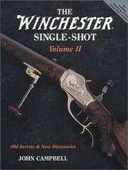 The Winchester Single-shot Volume Ii - Old Secrets & New Discoveries