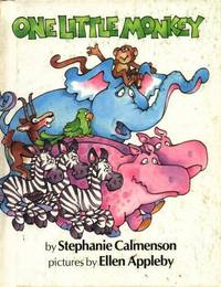 One Little Monkey by  Stephanie Calmenson - First - 1982 - from Sparkle Books (SKU: 001118)