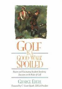 Golf is a Good Walk Spoiled   (Signed)