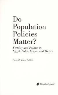 Do Population Policies Matter: Fertility and Politics in Egypt, India, Kenya, and Mexico