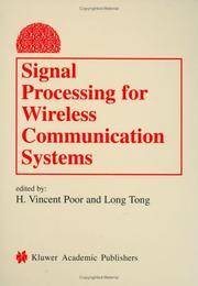 Signal Processing for Wireless Communications Systems (Information Technology: Transmission,...