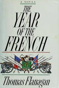 The Year of the French : A Novel