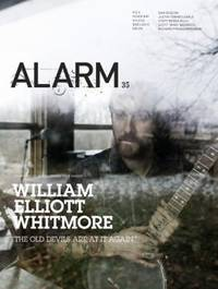 ALARM 35 Music from Nowhere: with William Elliot Whitmore, P. O. S, Fever  Ray, Kylesa, Dan Deacon