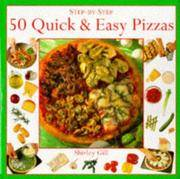 Step By Step Quick and Easy Pizzas