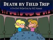 Death By Field Trip