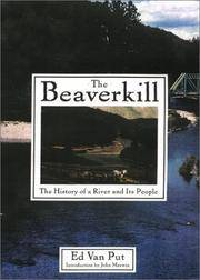 The Beaverkill: The History of a River and its People
