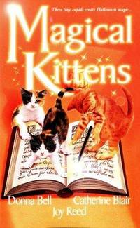 Magical Kittens : The Reluctant Warlock; The Black Kitten; A Cat By Any Other Name  (A Zebra...