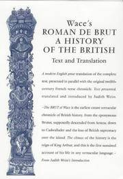 Wace's Roman de Brut, a History of the British: Text and Translation (Exeter Mediaeval Texts...