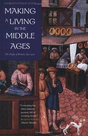 Making a Living in the Middle Ages: The People of Britain 850-1520 by Dyer, Christopher - 2003