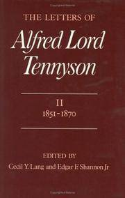 The Letters of Alfred Lord Tennyson, Volume II: 1851-1870
